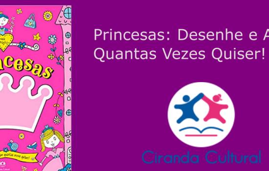 Princesas: Desenhe e Apague Quantas Vezes Quiser!
