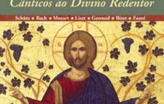 Cânticos ao divino redentor