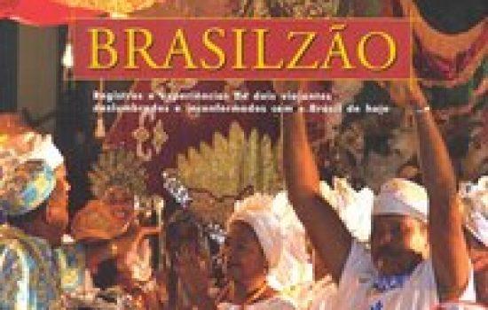 Brasilzão – Registros e experiência de dois viajantes