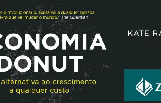 Economia Donut na GloboNews, na Folha de S. Paulo e na Época e outros destaques
